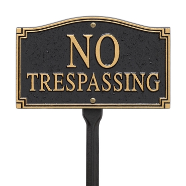 No Trespassing Wall/Lawn Statement Plaque