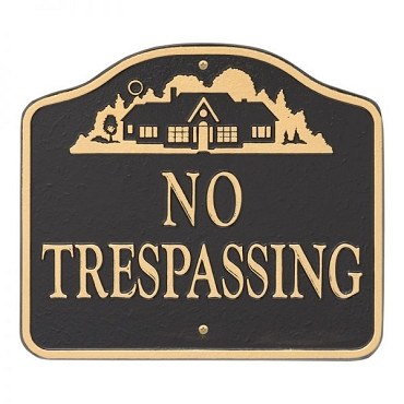No Trespassing House Wall/Lawn Statement Plaque